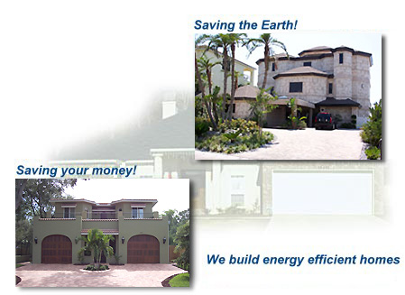 Saving the Earth! Saving your money! We build energy efficient homes.